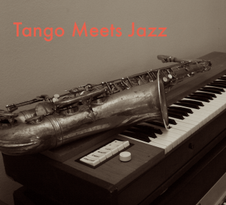 Tango Meets Jazz